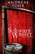 Andreas Föhr: Schwarzwasser ★★★★
