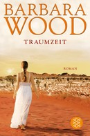 Barbara Wood: Traumzeit ★★★★★