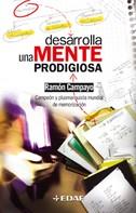 Campayo Ramón: Desarrolla una mente prodigiosa