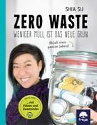 Shia Su: Zero Waste ★★★★