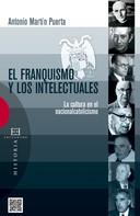 Antonio Martín Puerta: El franquismo y los intelectuales