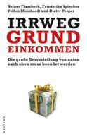 Heiner Flassbeck: Irrweg Grundeinkommen