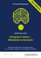 Matthias Hettl: Erfolgreich führen – Mitarbeiter entwickeln ★★★★