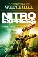 Robert Blake Whitehill: NITRO EXPRESS ★★★