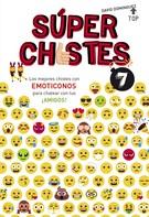 David Dominguez: Los mejores chistes con EMOTICONOS para chatear con tus ¡AMIGOS! (Súper Chistes 7)