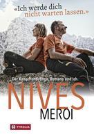 Nives Meroi: Ich werde dich nicht warten lassen ★★★★★