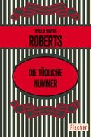 Willo Davis Roberts: Die tödliche Nummer