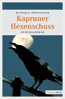 Michaela Höfelsauer: Kapruner Hexenschuss ★★★