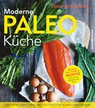 Elana Amsterdam: Moderne Paleo-Küche ★★★★
