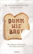 David Perlmutter: Dumm wie Brot ★★★★