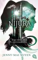 Jenny-Mai Nuyen: Nijura - Das Erbe der Elfenkrone ★★★★