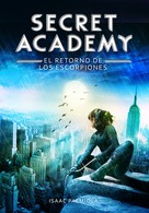 Isaac Palmiola: El retorno de los Escorpiones (Secret Academy 3)