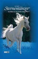 Lisa Capelli: Sternentänzer, Band 1 - Das Rätsel um den weißen Hengst ★★★★★