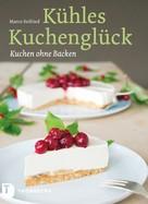 Marco Seifried: Kühles Kuchenglück ★★★★