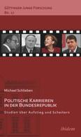Michael Schlieben: Politische Karrieren in der Bundesrepublik