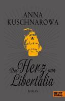 Anna Kuschnarowa: Das Herz von Libertalia ★★★★★
