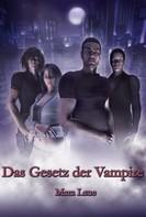 Mara Laue: Das Gesetz der Vampire ★★★★