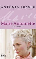 Antonia Fraser: Marie Antoinette ★★★★