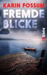 Fremde Blicke - Roman