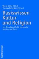 Beate-Irene Hämel: Basiswissen Kultur und Religion