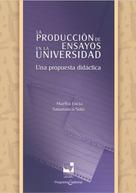 Martha Lucía Salamanca Solís: La producción de ensayos en la Universidad