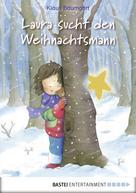 Klaus Baumgart: Laura sucht den Weihnachtsmann ★★★★★
