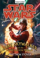 Matthew Stover: Star Wars. Luke Skywalker und die Schatten von Mindor ★★★
