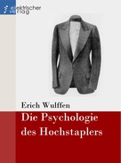 Erich Wulffen: Die Psychologie des Hochstaplers