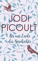 Jodi Picoult: Bis ans Ende der Geschichte ★★★★★