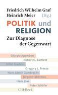 Friedrich Wilhelm Graf: Politik und Religion