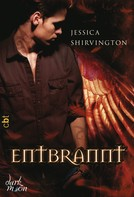 Jessica Shirvington: Entbrannt ★★★★★