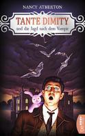 Nancy Atherton: Tante Dimity und die Jagd nach dem Vampir ★★★★★