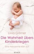 Livia Clauss-Görner: Die Wahrheit übers Kinderkriegen ★★★★