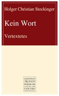 Holger Christian Stockinger: Kein Wort