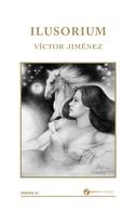 Víctor Jiménez: Ilusorium