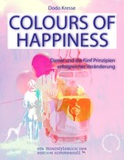 Dodo Kresse: COLOURS OF HAPPINESS