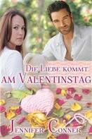 Jennifer Conner: Die Liebe Kommt Am Valentinstag