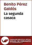 Benito Pérez Galdós: La segunda casaca