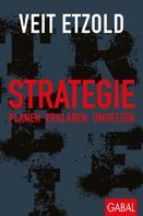 Veit Etzold: Strategie