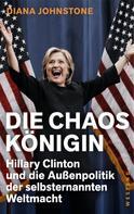 Diana Johnstone: Die Chaos-Königin ★★★★★