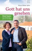 Klaus-Dieter John: Gott hat uns gesehen ★★★★★
