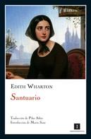 Edith Wharton: Santuario