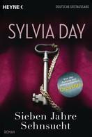 Sylvia Day: Sieben Jahre Sehnsucht ★★★★