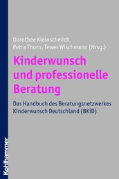 Kinderwunsch und professionelle Beratung - Das Handbuch des Beratungsnetzwerkes Kinderwunsch Deutschland (BKiD)