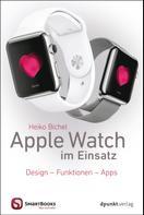 Heiko Bichel: Apple Watch im Einsatz ★★★★
