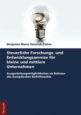 Steuerliche Forschungs- und Entwicklungsanreize für kleine und mittlere Unternehmen