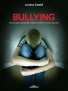Luciana Cataldi: Bullying