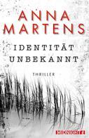 Anna Martens: Identität unbekannt ★★★★