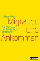 Ludger Pries: Migration und Ankommen ★★