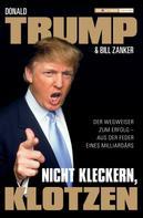 Donald Trump: Nicht kleckern, klotzen! ★★★★